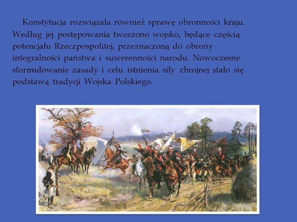 Konstytucja rozwiązała również sprawę obronności kraju.