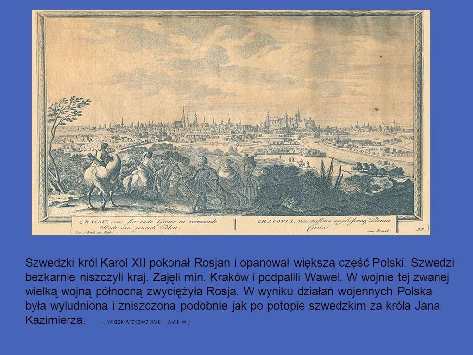 Szwedzki król Karol XII pokonał Rosjan i opanował większą część Polski