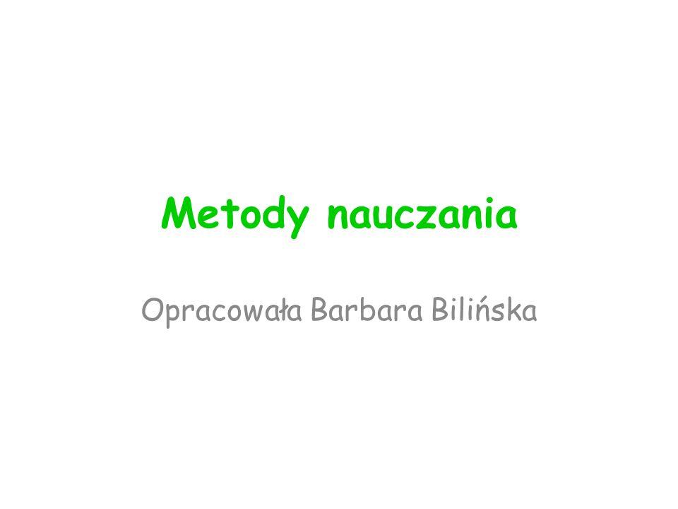 Opracowała Barbara Bilińska