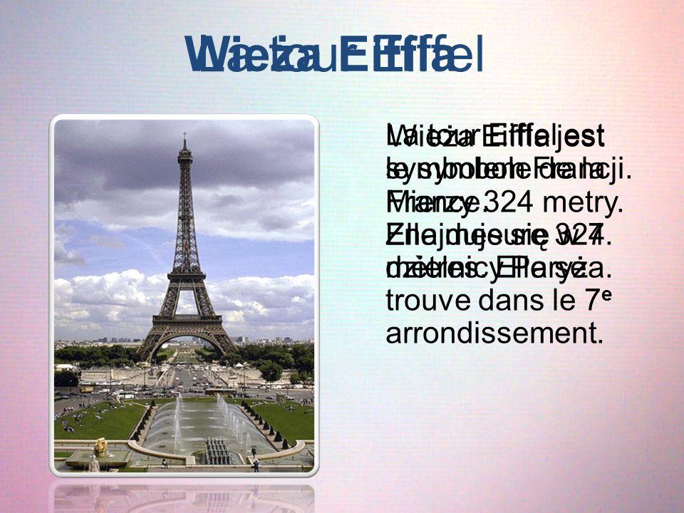 La tour Eiffel Wieża Eiffla