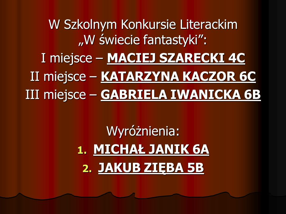 MICHAŁ JANIK 6A JAKUB ZIĘBA 5B
