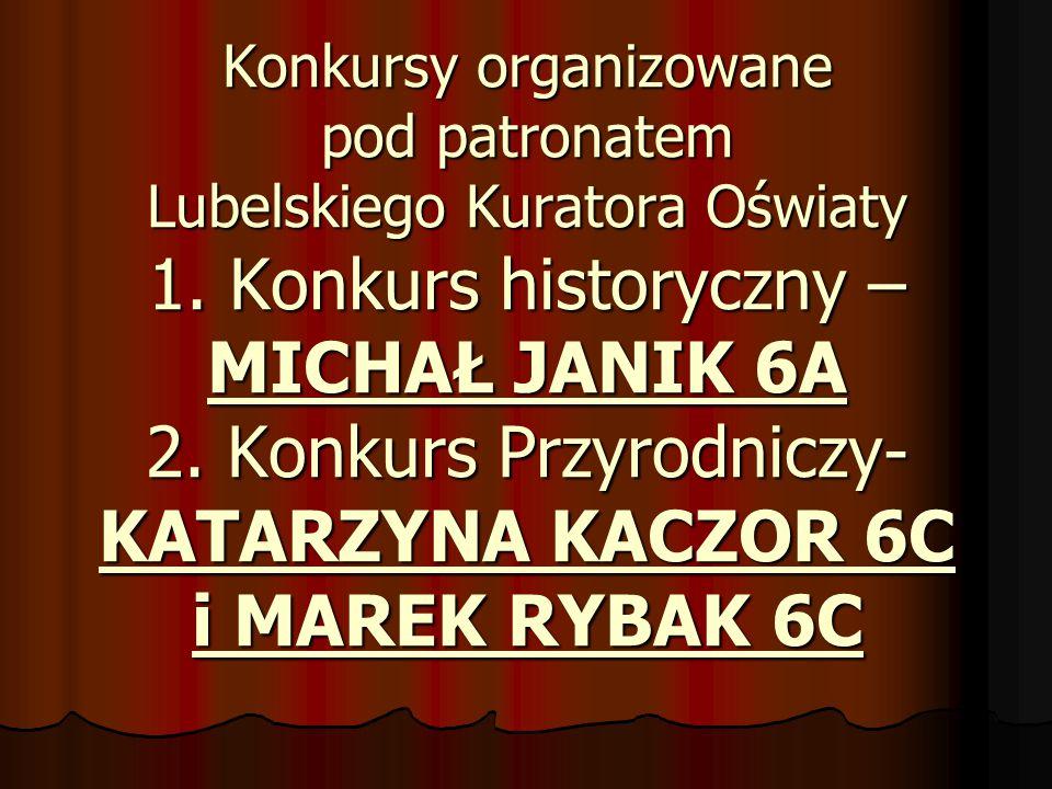 Konkursy organizowane pod patronatem Lubelskiego Kuratora Oświaty 1