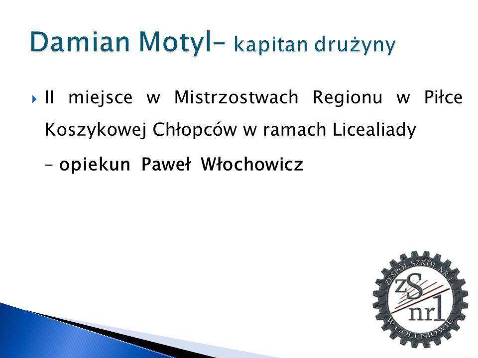 Damian Motyl– kapitan drużyny