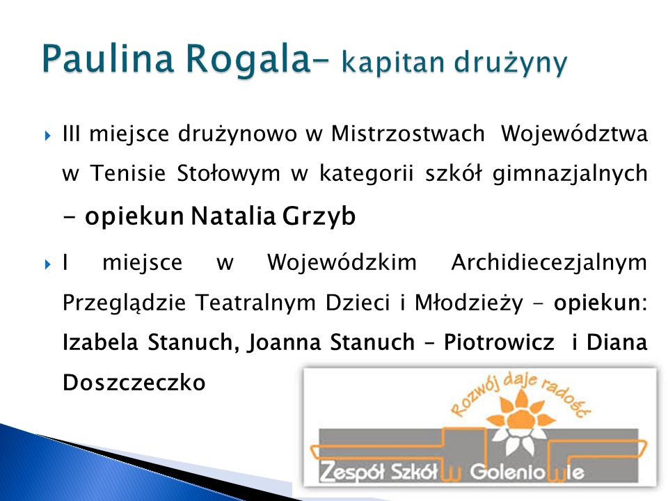 Paulina Rogala– kapitan drużyny