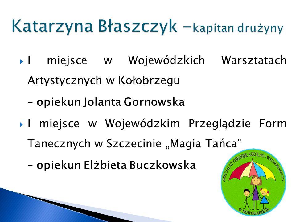 Katarzyna Błaszczyk -kapitan drużyny