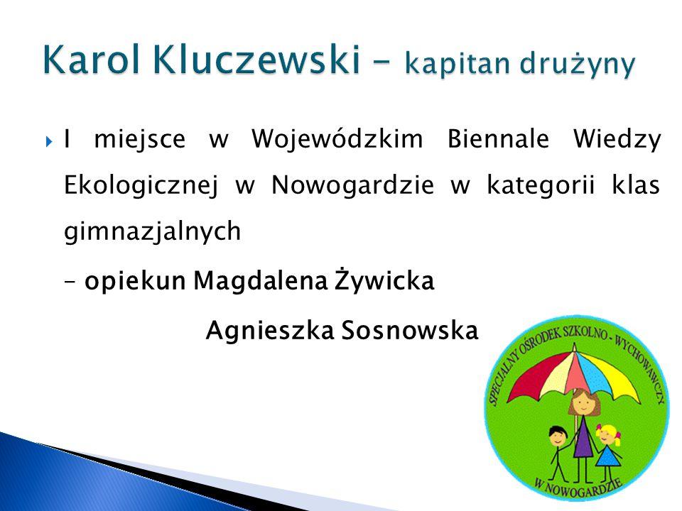 Karol Kluczewski – kapitan drużyny