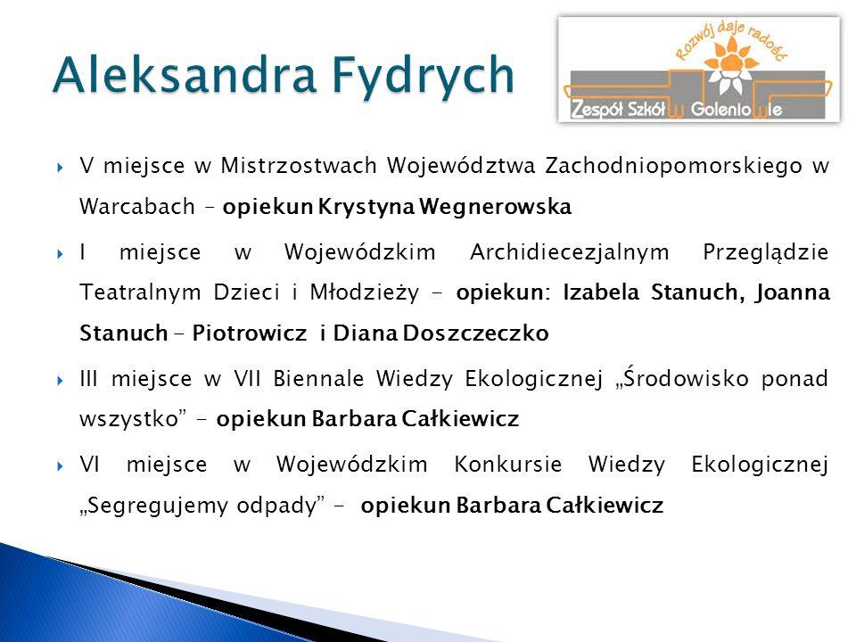 Aleksandra Fydrych V miejsce w Mistrzostwach Województwa Zachodniopomorskiego w Warcabach – opiekun Krystyna Wegnerowska.