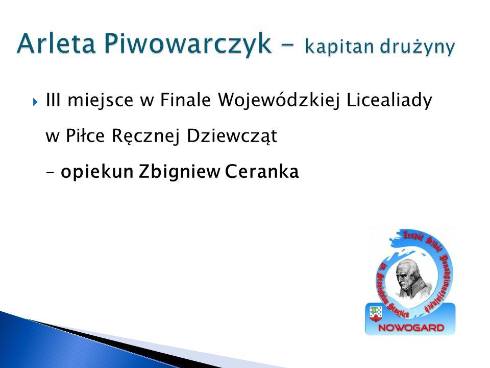 Arleta Piwowarczyk - kapitan drużyny