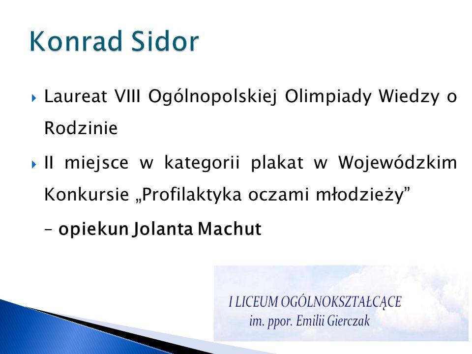 Konrad Sidor Laureat VIII Ogólnopolskiej Olimpiady Wiedzy o Rodzinie