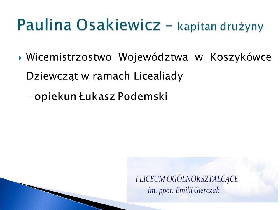Paulina Osakiewicz – kapitan drużyny