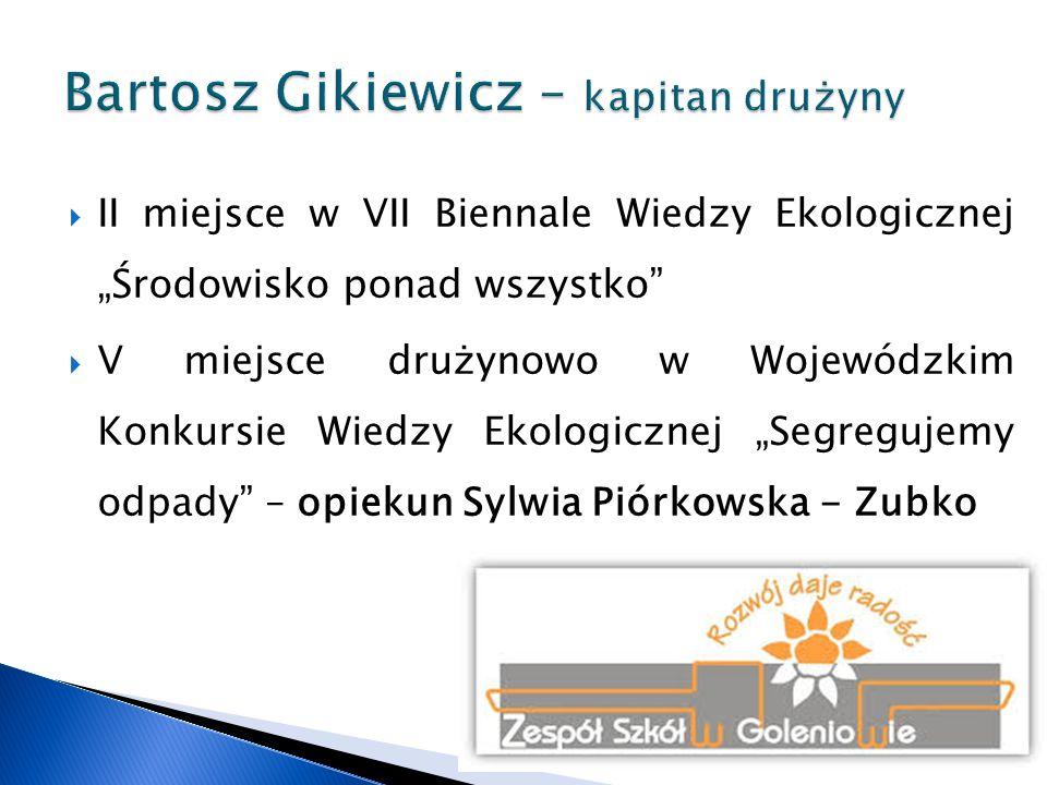Bartosz Gikiewicz – kapitan drużyny