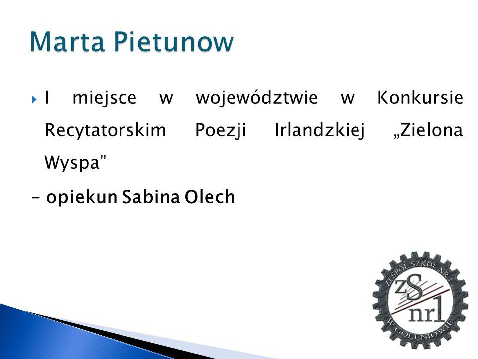 """Marta Pietunow I miejsce w województwie w Konkursie Recytatorskim Poezji Irlandzkiej """"Zielona Wyspa"""
