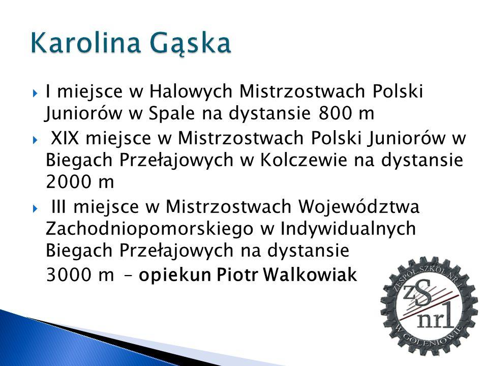 Karolina Gąska I miejsce w Halowych Mistrzostwach Polski Juniorów w Spale na dystansie 800 m.