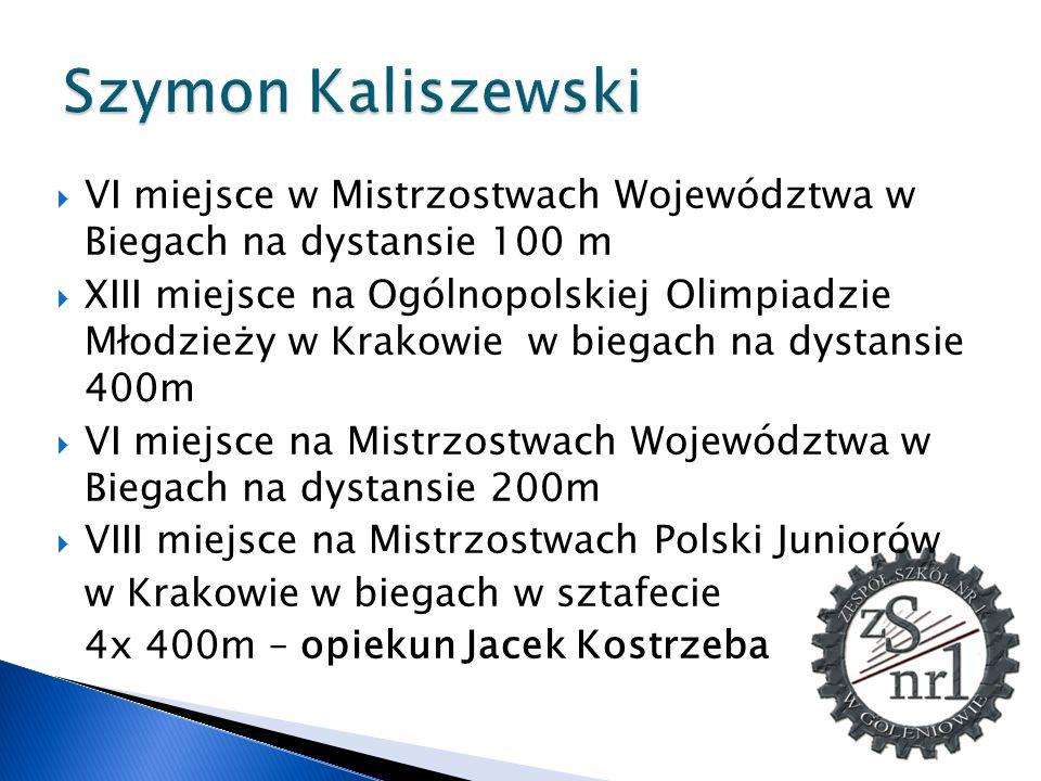 Szymon Kaliszewski VI miejsce w Mistrzostwach Województwa w Biegach na dystansie 100 m.