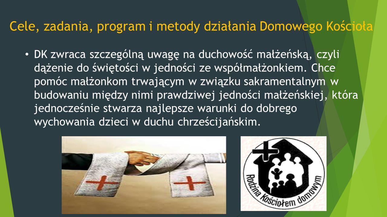 Cele, zadania, program i metody działania Domowego Kościoła