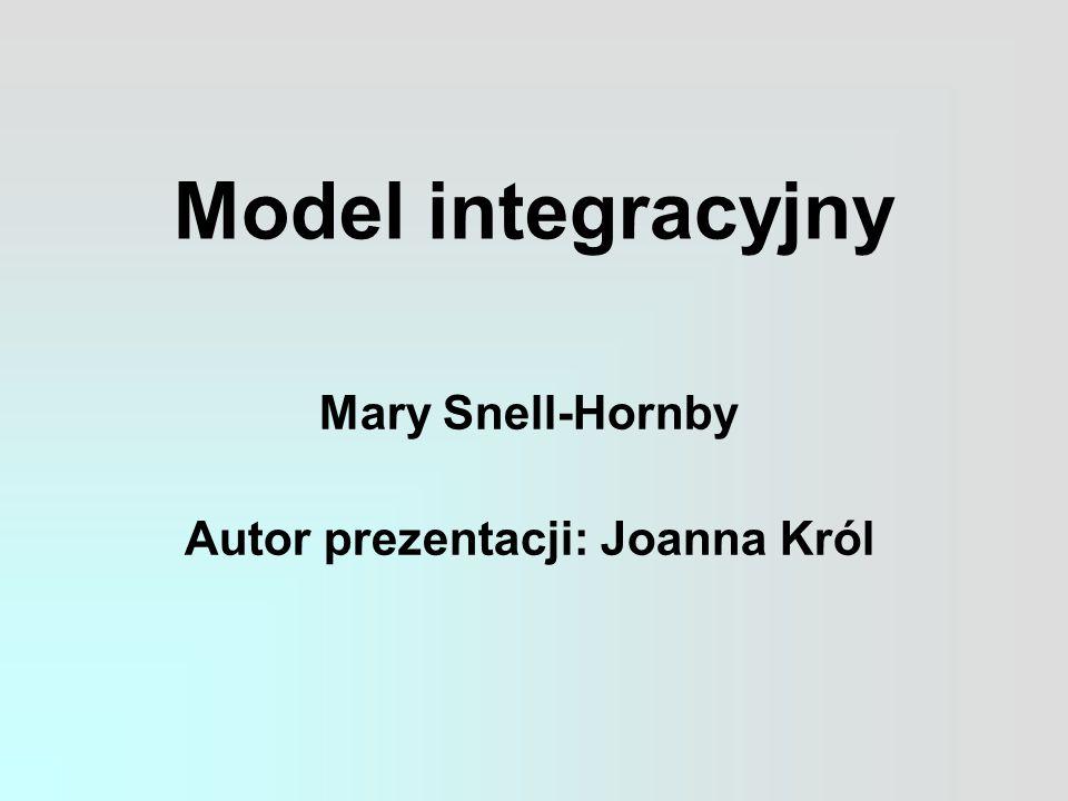 Mary Snell-Hornby Autor prezentacji: Joanna Król