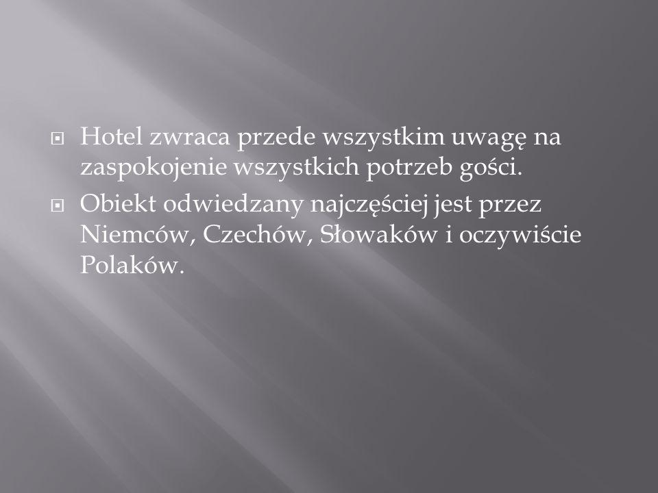 Hotel zwraca przede wszystkim uwagę na zaspokojenie wszystkich potrzeb gości.