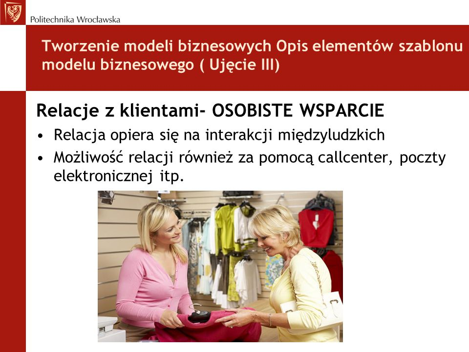 Relacje z klientami- OSOBISTE WSPARCIE