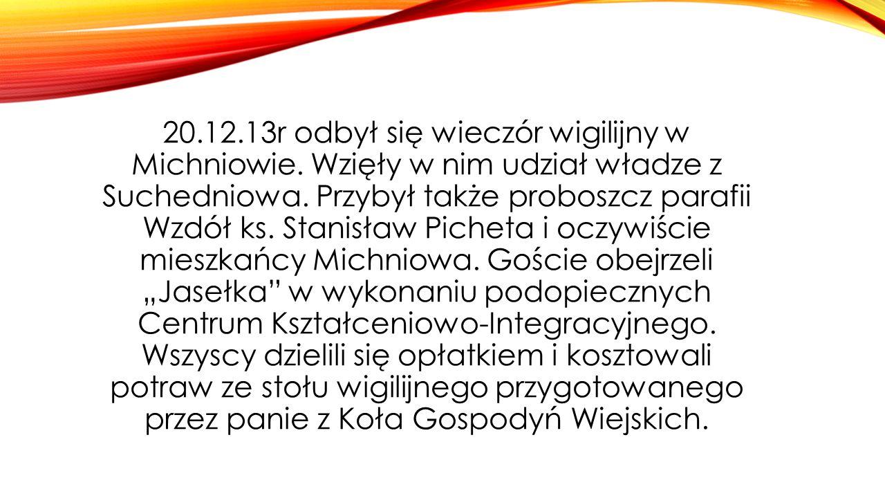 20. 12. 13r odbył się wieczór wigilijny w Michniowie