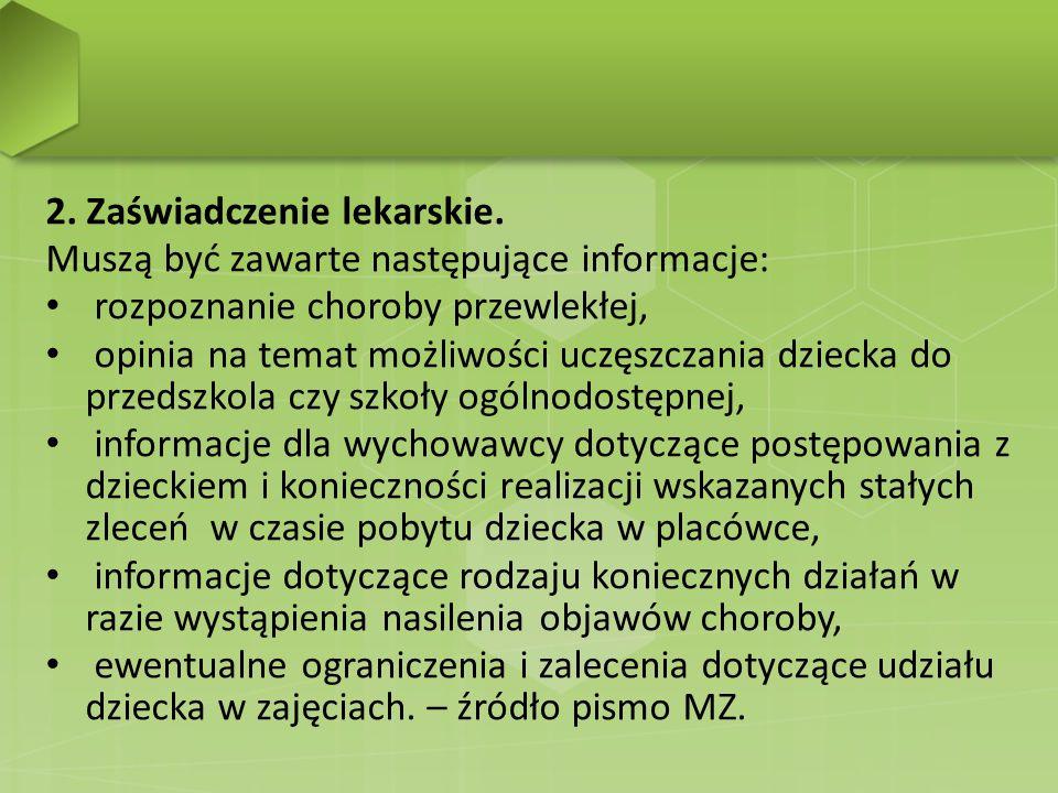 2. Zaświadczenie lekarskie.