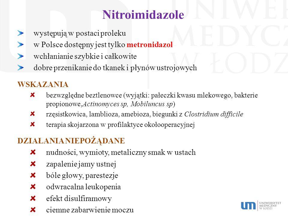 Nitroimidazole występują w postaci proleku
