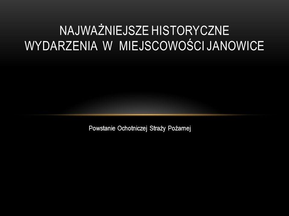 Najważniejsze historyczne wydarzenia w miejscowości Janowice