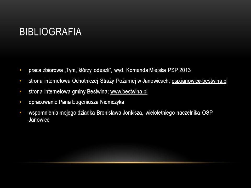 """Bibliografia praca zbiorowa """"Tym, którzy odeszli , wyd. Komenda Miejska PSP 2013."""