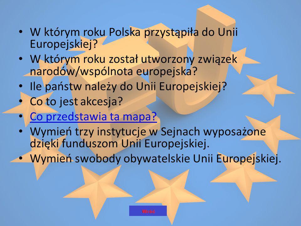 W którym roku Polska przystąpiła do Unii Europejskiej