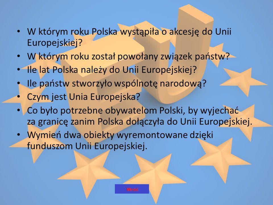 W którym roku Polska wystąpiła o akcesję do Unii Europejskiej