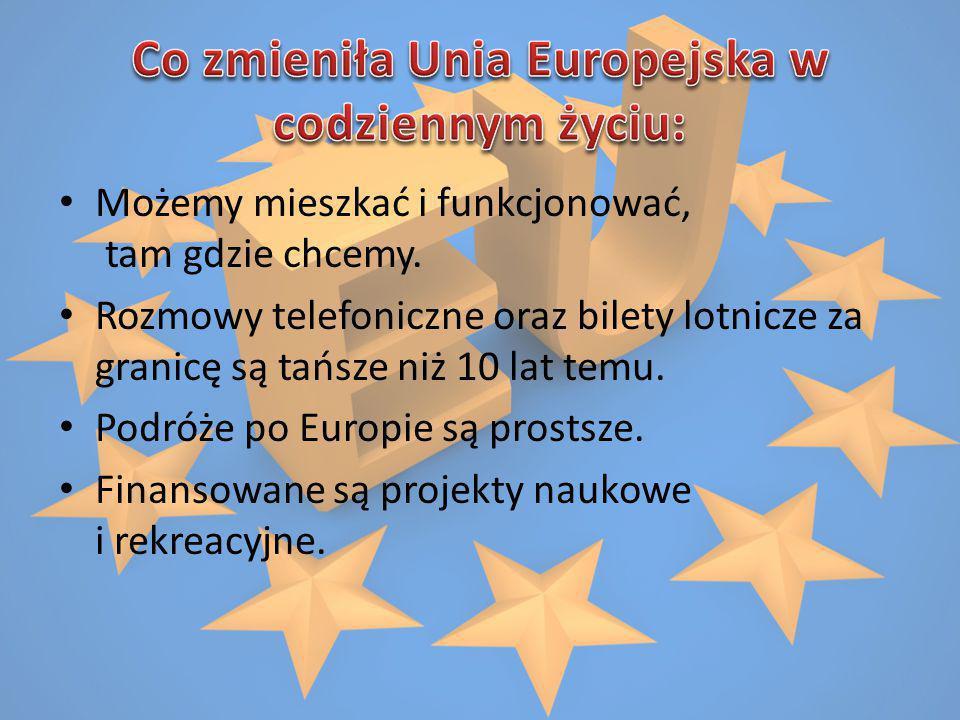 Co zmieniła Unia Europejska w codziennym życiu: