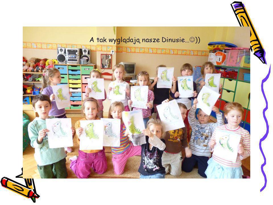 A tak wyglądają nasze Dinusie…))