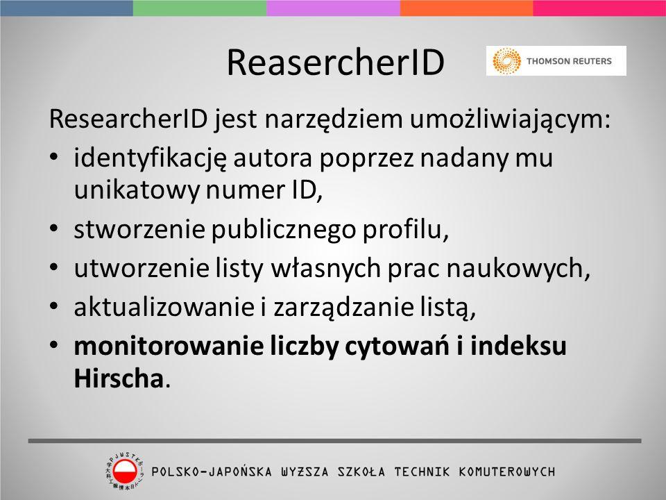 ReasercherID ResearcherID jest narzędziem umożliwiającym: