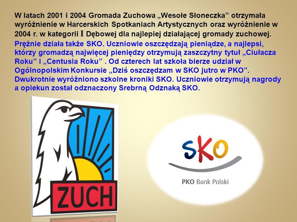 """W latach 2001 i 2004 Gromada Zuchowa """"Wesołe Słoneczka otrzymała wyróżnienie w Harcerskich Spotkaniach Artystycznych oraz wyróżnienie w 2004 r."""