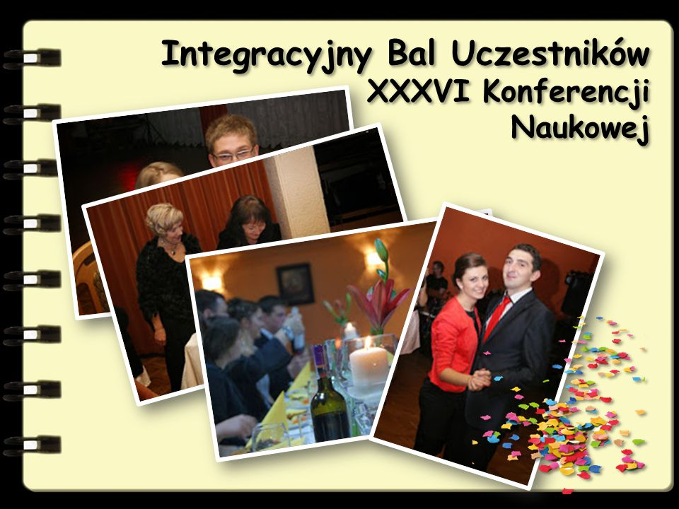 Integracyjny Bal Uczestników XXXVI Konferencji Naukowej
