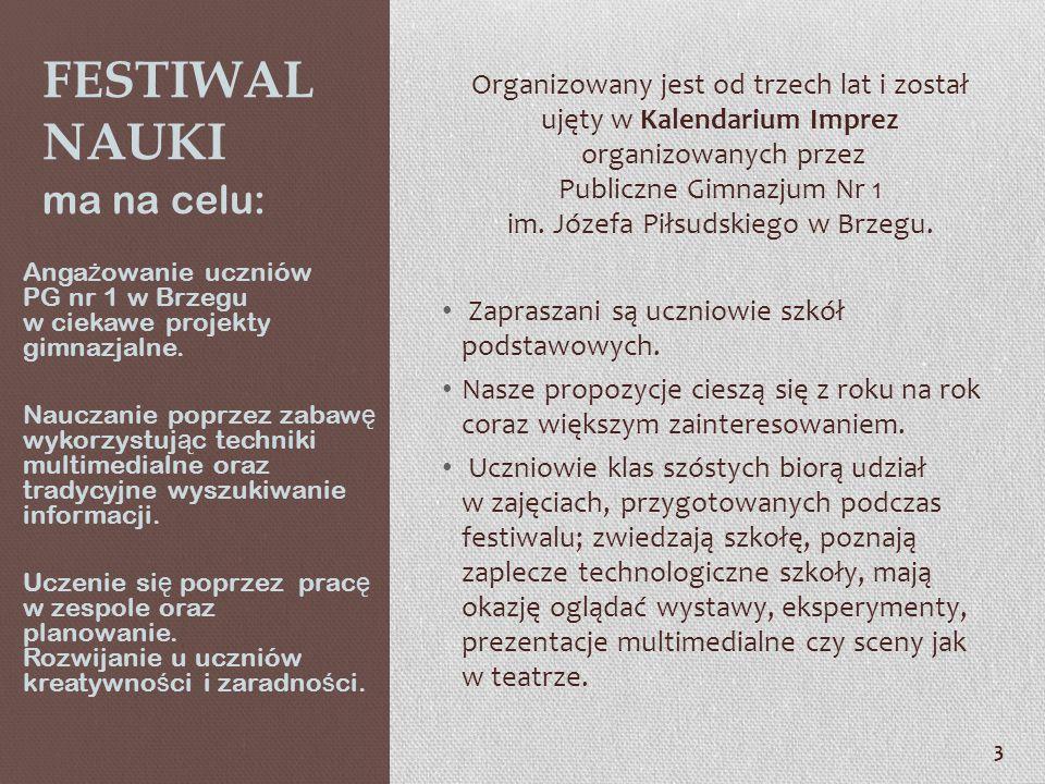 Festiwal Nauki ma na celu: