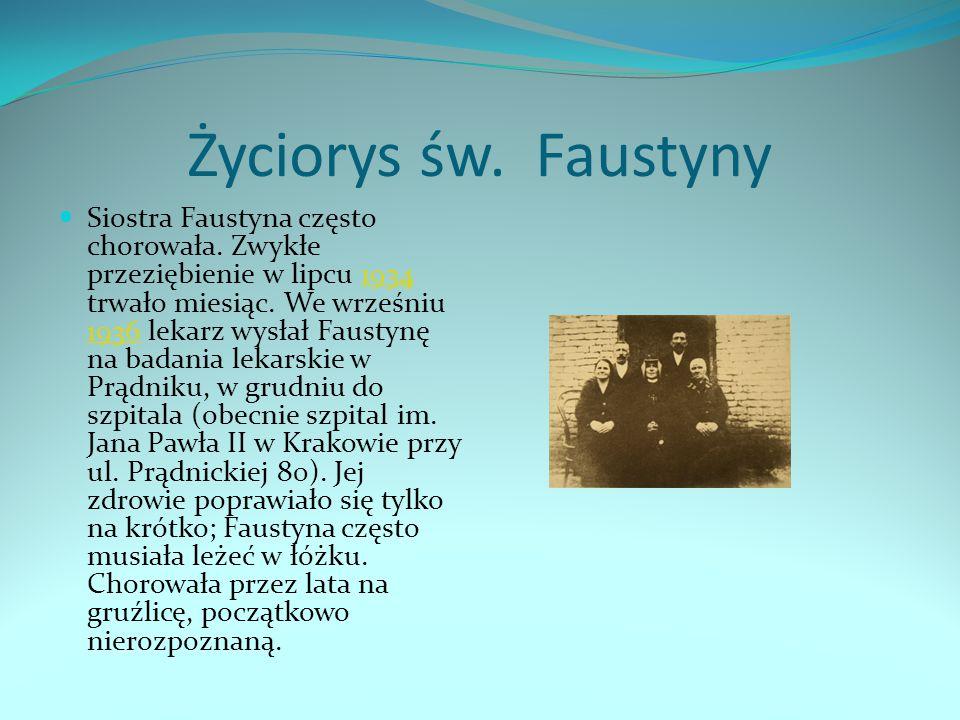Życiorys św. Faustyny
