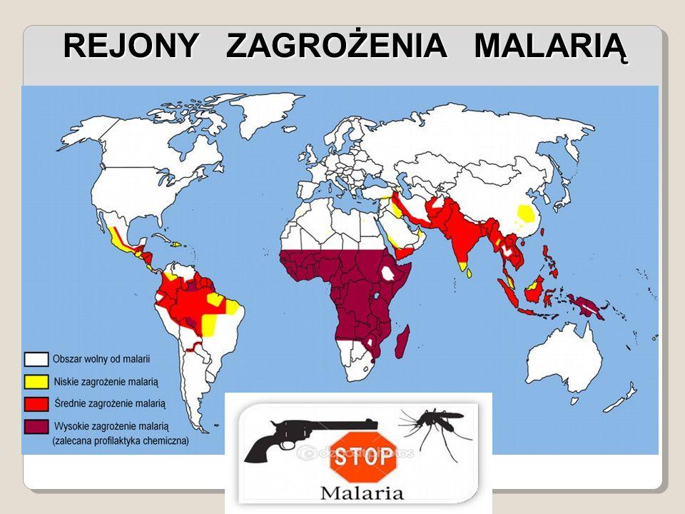 REJONY ZAGROŻENIA MALARIĄ