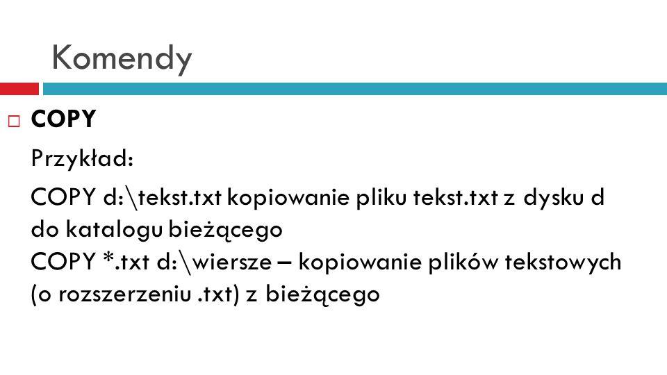 Komendy COPY Przykład: