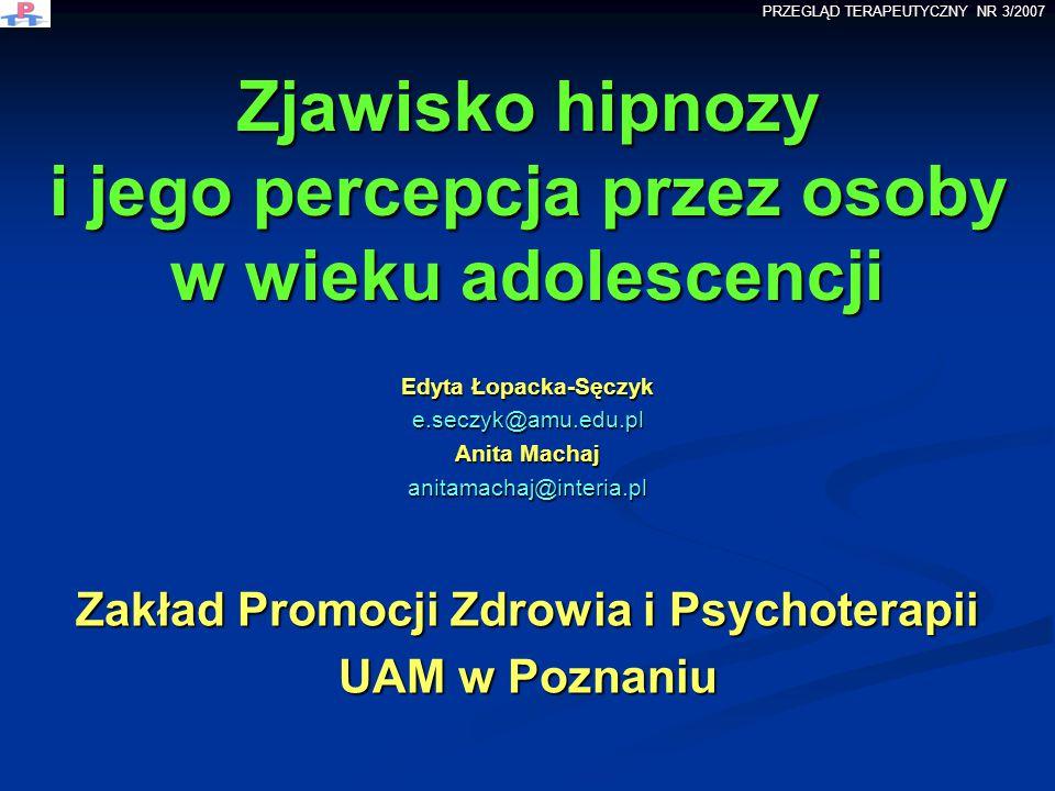 Zjawisko hipnozy i jego percepcja przez osoby w wieku adolescencji
