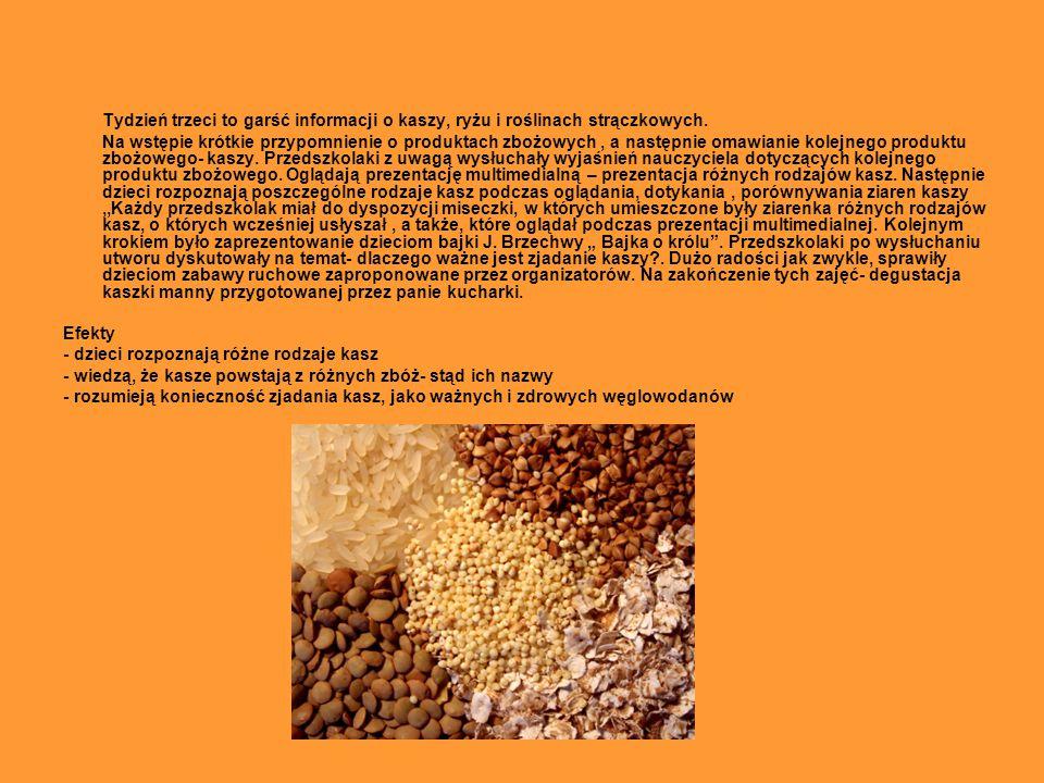 Tydzień trzeci to garść informacji o kaszy, ryżu i roślinach strączkowych.