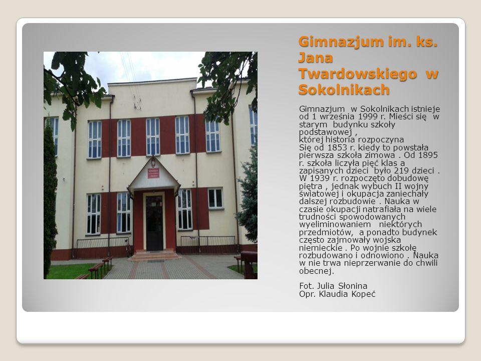 Gimnazjum im. ks. Jana Twardowskiego w Sokolnikach