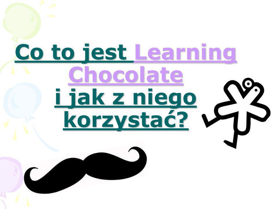 Co to jest Learning Chocolate i jak z niego korzystać