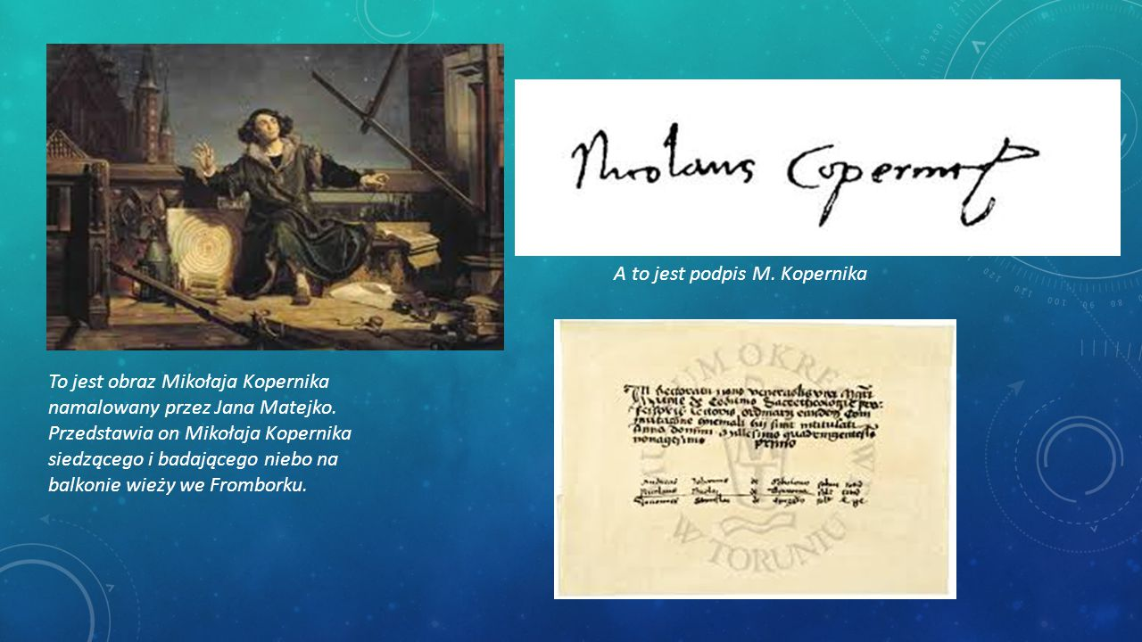 A to jest podpis M. Kopernika