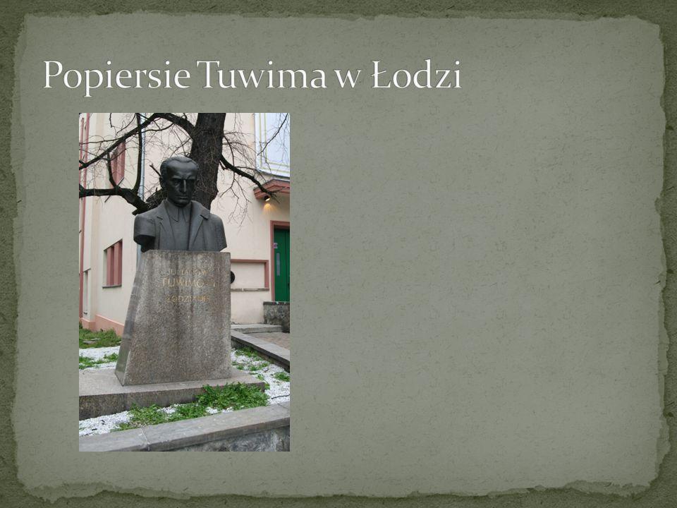 Popiersie Tuwima w Łodzi