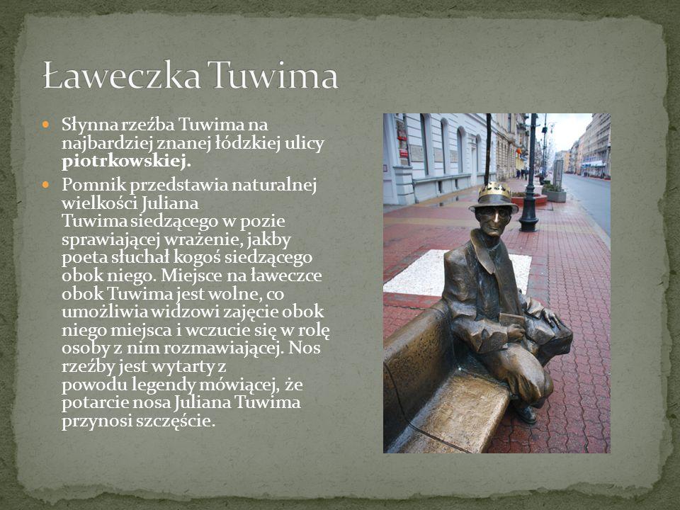 Ławeczka Tuwima Słynna rzeźba Tuwima na najbardziej znanej łódzkiej ulicy piotrkowskiej.