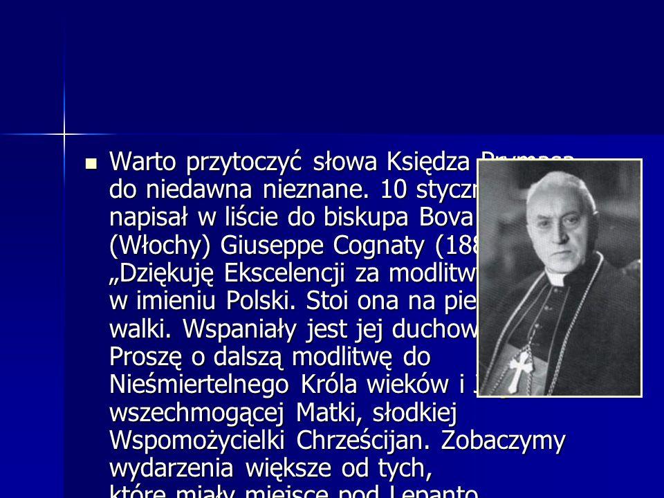 Warto przytoczyć słowa Księdza Prymasa, do niedawna nieznane