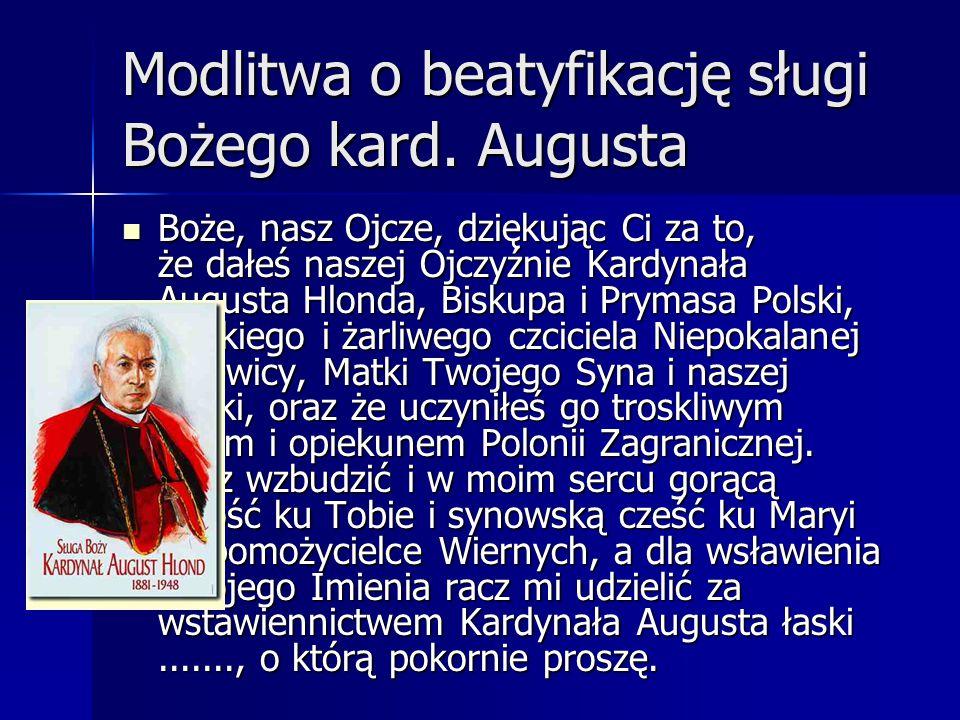 Modlitwa o beatyfikację sługi Bożego kard. Augusta