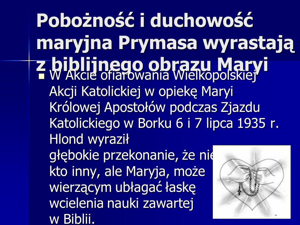 Pobożność i duchowość maryjna Prymasa wyrastają z biblijnego obrazu Maryi