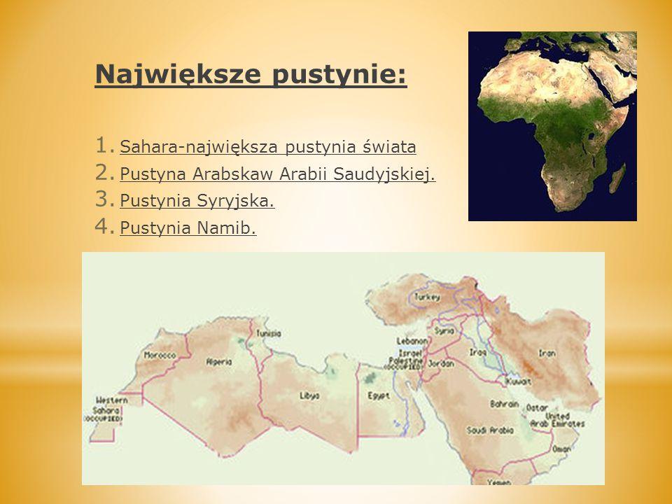 Największe pustynie: Sahara-największa pustynia świata