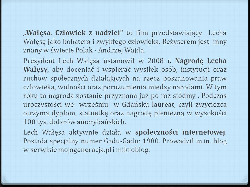 """""""Wałęsa."""